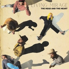 Living Mirage mp3 Album by The Head And The Heart
