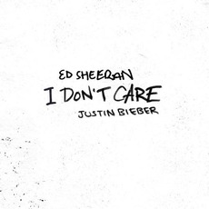 I Don't Care mp3 Single by Ed Sheeran & Justin Bieber