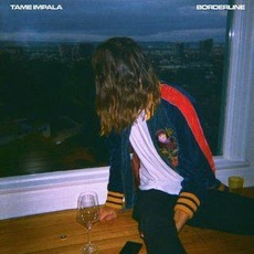 Borderline mp3 Single by Tame Impala