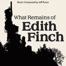 What Remains of Edith Finch: Original Soundtrack mp3 Soundtrack by Jeff Russo