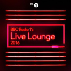 BBC Radio 1's Live Lounge 2016 mp3 Compilation by Various Artists