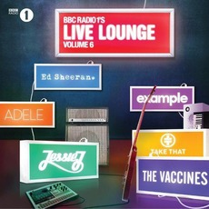 BBC Radio 1's Live Lounge, Volume 6 mp3 Compilation by Various Artists