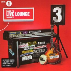 BBC Radio 1's Live Lounge, Volume 3 mp3 Compilation by Various Artists