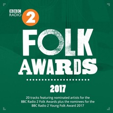 BBC Radio 2 Folk Awards 2017 mp3 Compilation by Various Artists