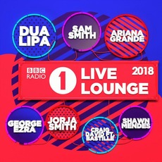 BBC Radio 1's Live Lounge 2018 mp3 Compilation by Various Artists