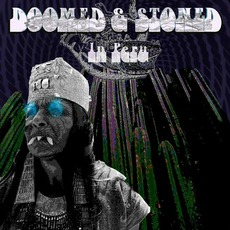 Doomed & Stoned in Peru mp3 Compilation by Various Artists