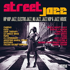 Street Jazz (Hip Hop Jazz, Electro Jazz, Nu Jazz, Jazz Hop & Jazz House) mp3 Compilation by Various Artists