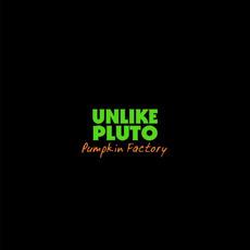 Pumpkin Factory mp3 Single by Unlike Pluto
