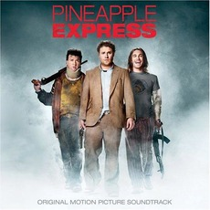 Pineapple Express mp3 Soundtrack by Various Artists