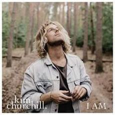 I AM mp3 Album by Kim Churchill