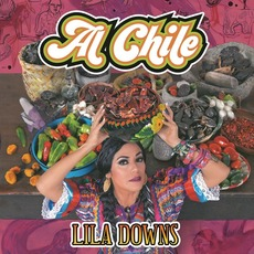 Al chile mp3 Album by Lila Downs