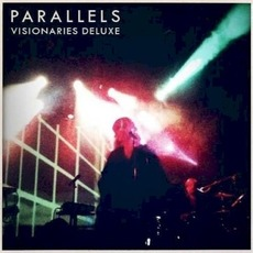 Visionaries (Deluxe Edition) mp3 Album by Parallels