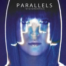 Visionaries mp3 Album by Parallels