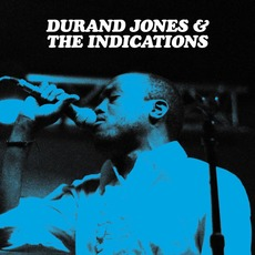 Durand Jones & The Indications (Deluxe Edition) mp3 Album by Durand Jones & the Indications