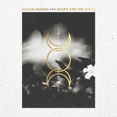 Death and the Moon mp3 Album by Silver Snakes