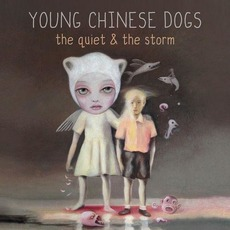 The Quiet & the Storm mp3 Album by Young Chinese Dogs