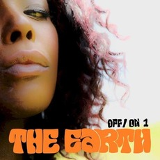 Off/On 1 mp3 Album by The Earth