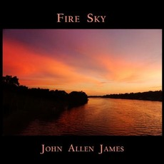 Fire Sky mp3 Album by John Allen James