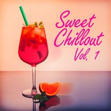 Sweet Chillout, Vol. 1 mp3 Compilation by Various Artists