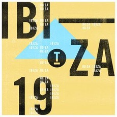 Toolroom Ibiza 2019 mp3 Compilation by Various Artists