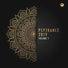 Psytrance 2019, Volume 1 mp3 Compilation by Various Artists