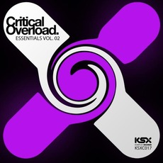 Critical Overload. Essentials, Vol. 02 mp3 Compilation by Various Artists