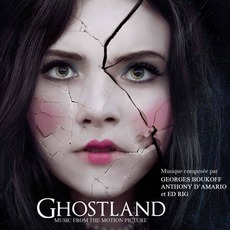 Ghostland mp3 Soundtrack by Various Artists
