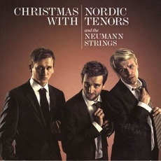 Christmas with Nordic Tenors and The Neumann Strings mp3 Album by Nordic Tenors