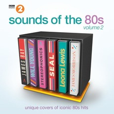BBC Radio 2: Sounds of the 80s, Volume 2 mp3 Compilation by Various Artists