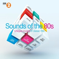 BBC Radio 2: Sounds of the 80s mp3 Compilation by Various Artists