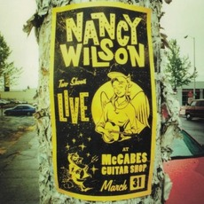 Live at McCabes Guitar Shop mp3 Live by Nancy Wilson (2)