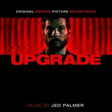 Upgrade mp3 Soundtrack by Jed Palmer