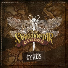 The SnakeDoctor Circus mp3 Album by Billy Ray Cyrus