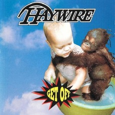Get Off mp3 Album by Haywire