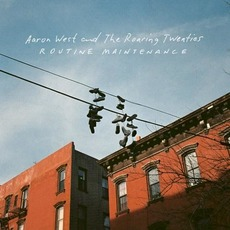 Routine Maintenance mp3 Album by Aaron West and the Roaring Twenties