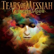 Tears of Messiah mp3 Album by Concerto Moon