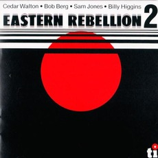 Eastern Rebellion 2 (Re-Issue) mp3 Album by Cedar Walton