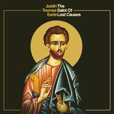The Saint of Lost Causes mp3 Album by Justin Townes Earle