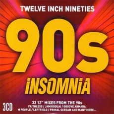 Twelve Inch Nineties: 90s Insomnia mp3 Compilation by Various Artists