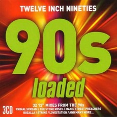 Twelve Inch Nineties: 90s Loaded mp3 Compilation by Various Artists