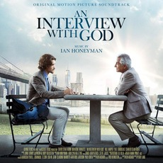 An Interview With God (Original Motion Picture Soundtrack) mp3 Soundtrack by Ian Honeyman