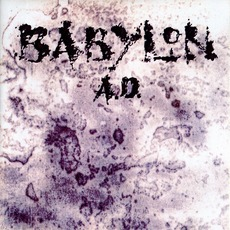 Babylon A.D. mp3 Album by Babylon A.D.