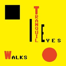 Walks (Re-Issue) mp3 Album by Tranquil Eyes