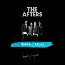 Fear No More mp3 Album by The Afters