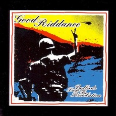 Ballads From the Revolution mp3 Album by Good Riddance