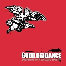 Symptoms of a Leveling Spirit mp3 Album by Good Riddance
