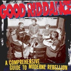A Comprehensive Guide to Moderne Rebellion mp3 Album by Good Riddance