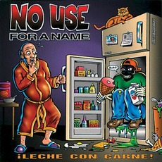 ¡Leche con Carne! mp3 Album by No Use for a Name