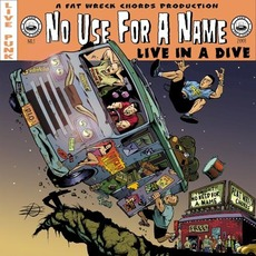 Live in a Dive mp3 Live by No Use for a Name