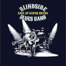 Live At Satyr Blues mp3 Live by Blindside Blues Band